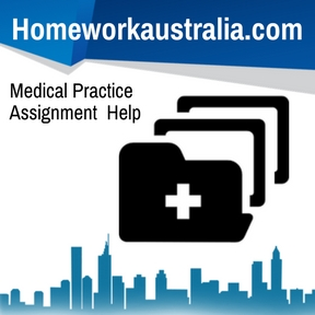 Medical Practice Assignment Help