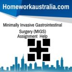 Minimally Invasive Gastrointestinal Surgery (MIGS)