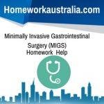 Minimally Invasive Gastrointestinal Surgery (MIGS)