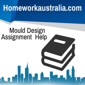 Mould Design Assignment Help