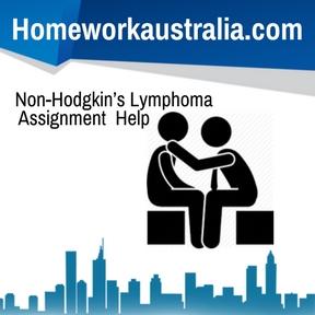 Non-Hodgkin's Lymphoma Assignment Help