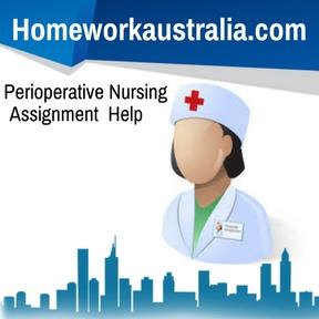 Perioperative Nursing Assignment Help