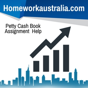 Petty cash book assignment help and homework help australian petty cash book assignment help ccuart Image collections