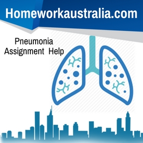 Pneumonia Assignment Help