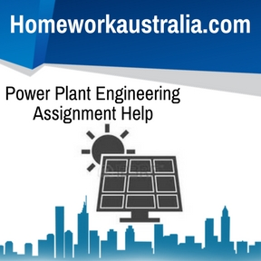 Power Plant Engineering Assignment Help