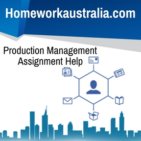Production Management Assignment Help