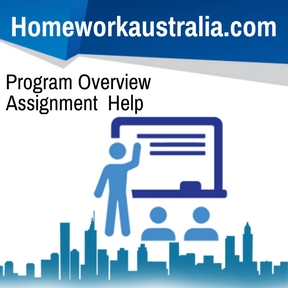Program Overview Assignment Help