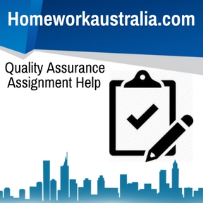 Quality Assurance Assignment Help