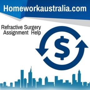 Refractive Surgery Assignment Help