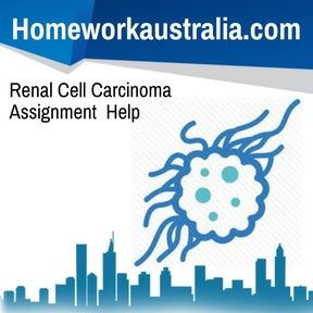 Renal Cell Carcinoma Assignment Help