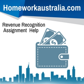 Revenue Recognition Assignment Help