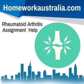 Rheumatoid Arthritis Assignment Help