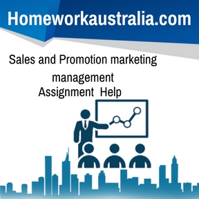 Sales and Promotion marketing management Assignment Help