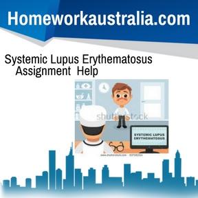 Systemic Lupus Erythematosus Assignment Help