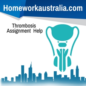 Thrombosis Assignment Help
