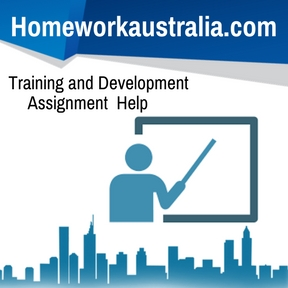 Training and Development Assignment Help