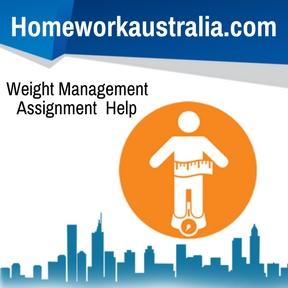 Weight Management Assignment Help