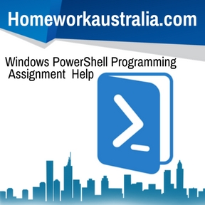 Windows PowerShell Programming Assignment Help