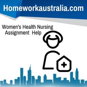 Women's Health Nursing Assignment Help