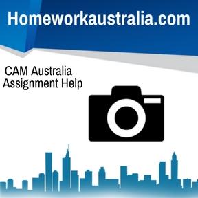CAM Australia Assignment Help