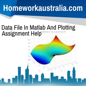 Data File In Matlab And Plotting Assignment Help