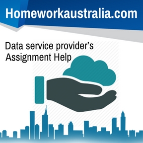 Data service provider's Assignment Help