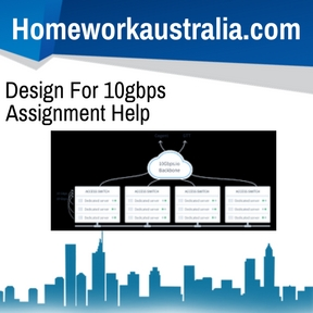 Design For 10gbps Assignment Help