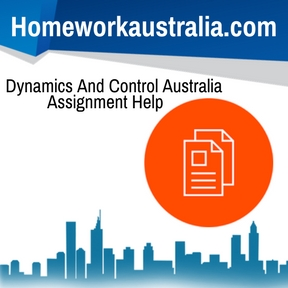 Dynamics And Control Australia Assignment Help