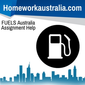 FUELS Australia Assignment Help