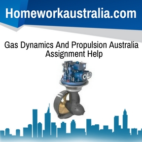 Gas Dynamics And Propulsion Australia Assignment Help