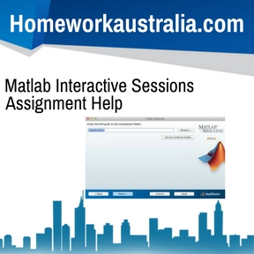 Matlab Interactive Sessions Assignment Help
