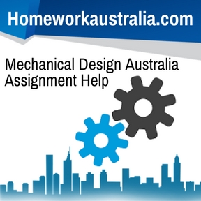 Mechanical Design Australia Assignment Help