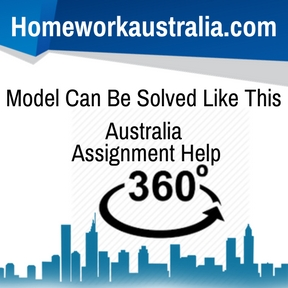 Model Can Be Solved Like This Australia Assignment Help