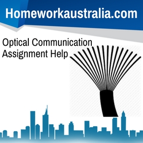 Optical Communication Assignment Help