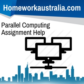 Parallel Computing Assignment Help