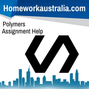 Polymers Assignment Helpv