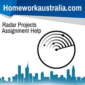 Radar Projects Assignment Help and Homework Help - Australian