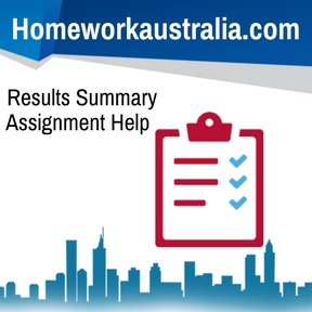 Results Summary Assignment Help