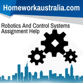 Robotics And Control Systems Assignment Help